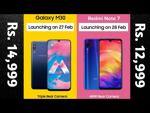 Redmi Note 7 Vs Samsung Galaxy M30 | Specification, Price & Launch date in India.