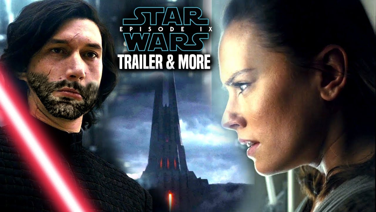 star wars episode 9 trailer  exciting news  u0026 more  star wars news
