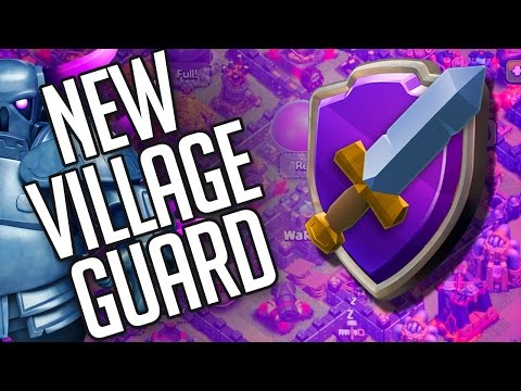 Clash of Clans  ::  NEW VILLAGE GUARD  ::  PROTECT YOUR VILLAGE!!