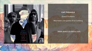Quart Primera - Cap paraula (Single Oficial)