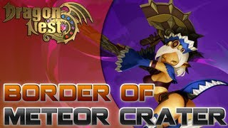 Dragon Nest - CN - Kali [Level 60 - Border of Meteor Crater - Abyss Party]