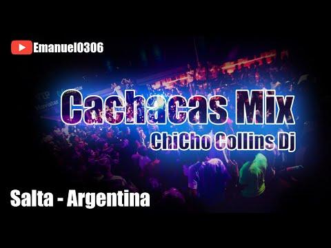 Cachacas Mix - ChiCho Collins Dj