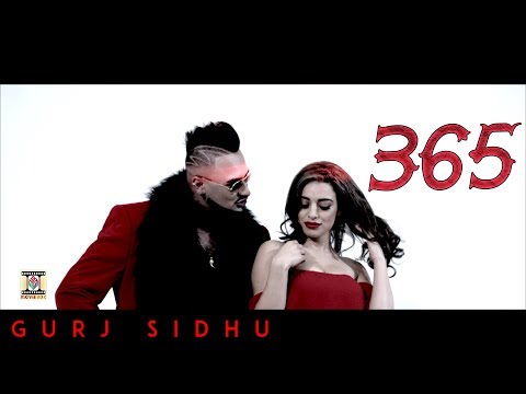 365 - OFFICIAL VIDEO - GURJ SIDHU (2017)