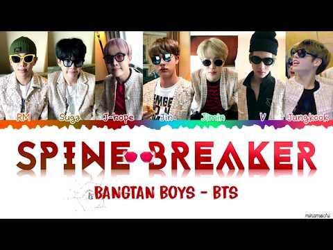 BTS (방탄소년단) – 'Spine Breaker' (등골브레이커) Lyrics [Color Coded Han_Rom_Eng]