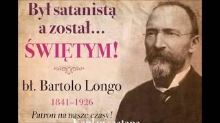 Nowenna Pompejańska -  Bł. Bartolo Longo
