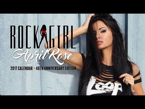 April Rose  Loop Rock Girl 2017 Calendar
