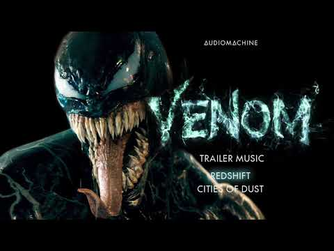 Audiomachine - Redshift | Cities of Dust (Venom Trailer Music)