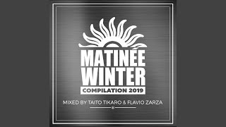 Matinée Winter Compilation 2019 (Continuous Mix)