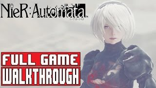 Nier Automata Full Game Walkthrough Part 1 Route A (PS4 Pro) - No Commentary