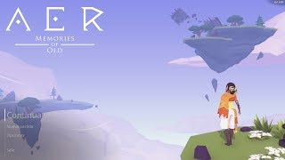 AER: Memories of Old [First 28 Minutes] - Gameplay PC