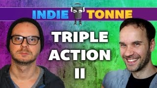Indie Tonne #5: Triple Action II