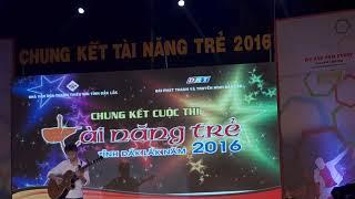 Quang Minh   Doc Tau Guitar  Tai nang tre Dak Lak 2016
