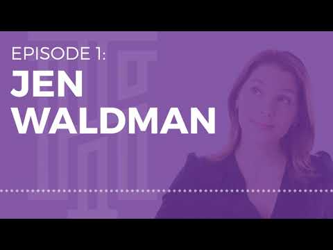 Jen Waldman: Defining Empathy, Purpose, Integrity, and Inclusion ...