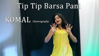 Tip Tip Barsa Pani  Dance Choreography | Komal Nagpuri Video Songs | Learn Bollywood Dance Steps