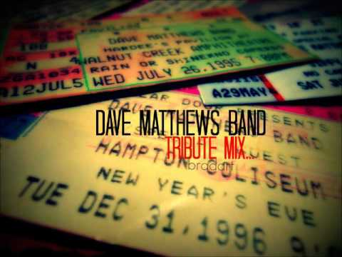 Dave Matthews Band - Tribute Mix - 25 Years of Tunes