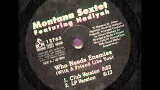 Montana Sextet Who needs enemies Móncsika version