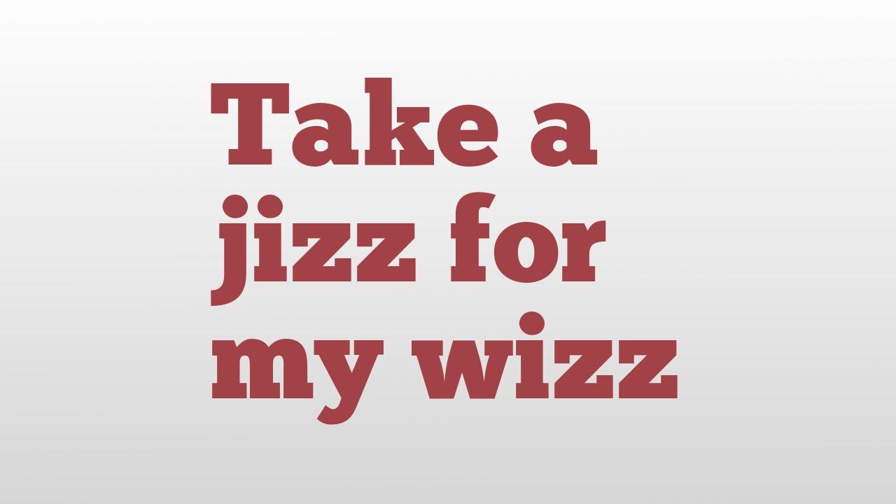 Jizz dictionary