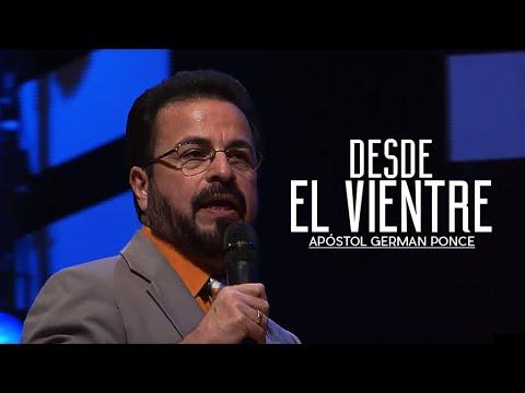 Apóstol German Ponce - Desde El Vientre - Viernes, 19 de agosto, 2016