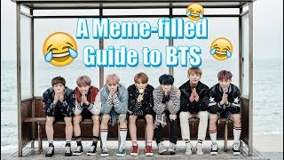 A Meme-filled Guide to BTS