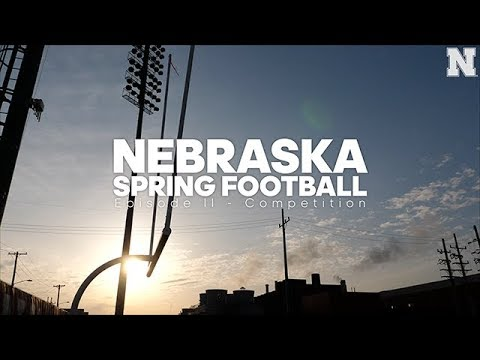 Nebraska Spring Football - Episode II Competition