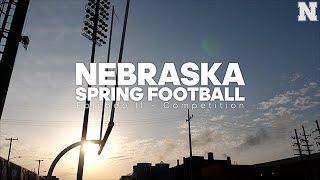 Nebraska Spring Football - Episode II Competition
