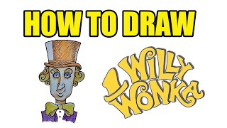 How To Draw Willy Wonka | Step By Step Drawing Lessons