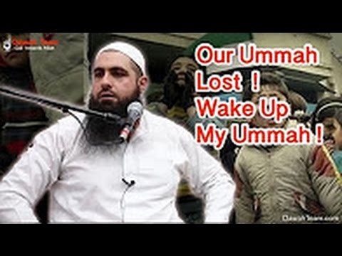 Our Ummah Is Lost | Wake Up My Ummah ᴴᴰ | Mohamed Hoblos