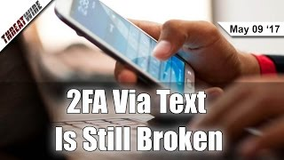 2FA Via Text Is Broken, Windows Could Have a Worm - Threat Wire