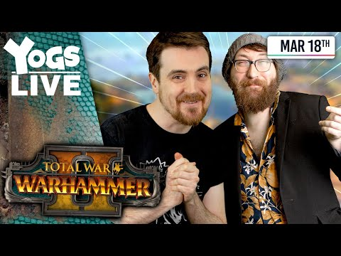 CHAOS WITH SEXY SIGVALD! - Ben & Tom! - Total War: Warhammer II - 18/03/20