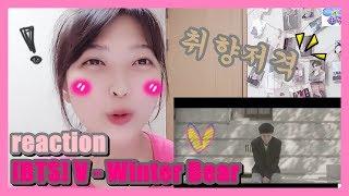 [BTS] V - Winter Bear MV , lyrics reaction l 완전 취저!! 설렘 (ENG)