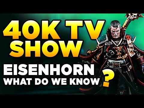 40K TV SHOW - EISENHORN - WHAT DO WE KNOW? | Warhammer 40,000 Mini Lore