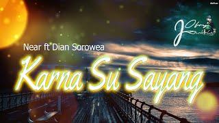 Near Ft Dian Sorowea - Karna Su Sayang Cover By Ofryj