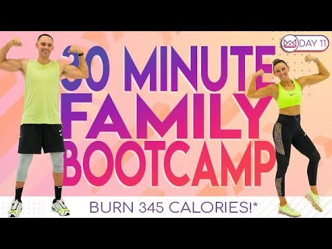 30 Minute Boot Camp Family Style! ��Burn 345 Calories!* ��30 Day At-Home Workout Challenge | Day 11