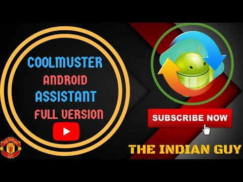 COOLMUSTER ANDROID ASSISTANT FULL WITH CRACK (4.0.4)