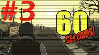 60 Seconds (выживание) часть 3 (считалочка)