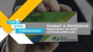 Download Cara & Prosedur Pencairan JHT BPJS Ketenagakerjaan 100 Persen! KEBIJAKAN BARU yang HARUS DIKETAHUI!! Mp3 and Videos