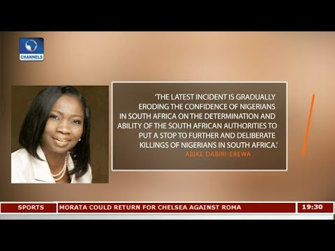 Extra-Judicial Killing Eroding The Confidence Of Nigerians In South Africa  |Diplomatic Channel|