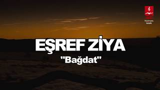 Eşref Ziya - Bağdat