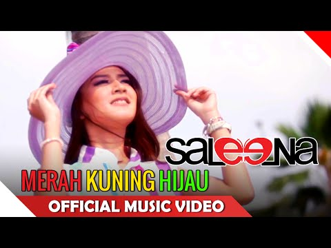Saleena Band - Merah Kuning Hijau - Official Music Video HD - NAGASWARA Mp3