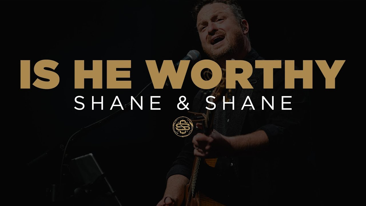 Shane Shane Is He Worthy Youtube