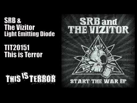 SRB & The Vizitor - Light Emitting Diode