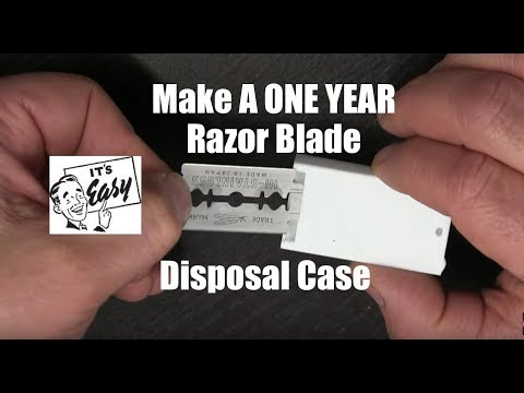 Make A One Year Razor Blade Disposal Case-It's Easy!