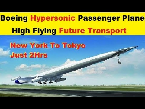 Boeing's Hypersonic Passenger Plane, High Flying Piece of the Future Transport