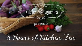 8 Hours of Saturday Zen with Kitchen Vignettes   PBS Food