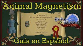 [OSRS] Animal Magnetism Quest (Español)