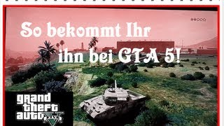 GTA 5 Rhino Panzer Tutorial LIVE (HD/Deutsch) Militärbasis