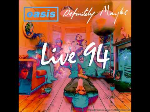 OASIS: definitely maybe LIVE 1994