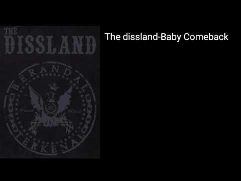 The Dissland bali - Baby comeback