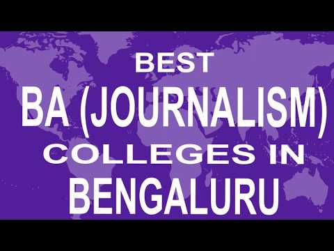 Best BA Journalism Colleges And Courses In Bengaluru