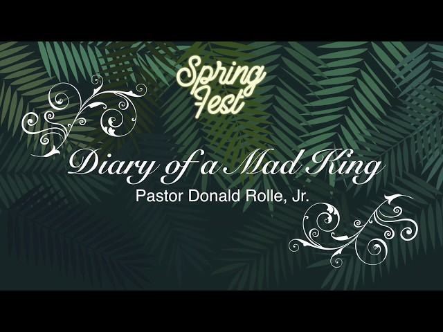 Diary of a Mad King (featuring Donald Rolle, Jr.)